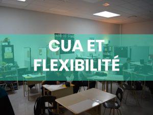 CUA et Flexibilité