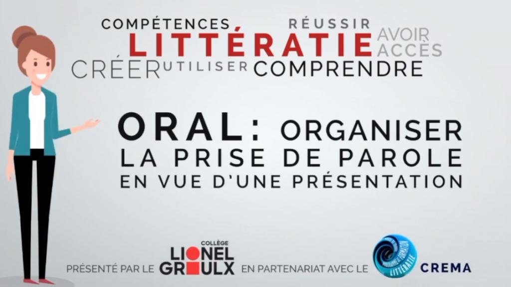 Capsule Littératie 1 : Oral Organiser la prise de parole en vue d'une présentation. CREMA et Collège Lionel Groulx. (Michel Simard et Nancy Granger)