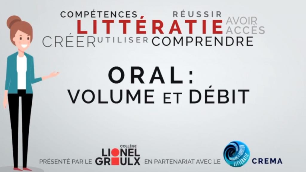 Capsule Littératie 2 : Oral Volume et Début. CREMA et Collège Lionel Groulx. (Michel Simard et Nancy Granger)