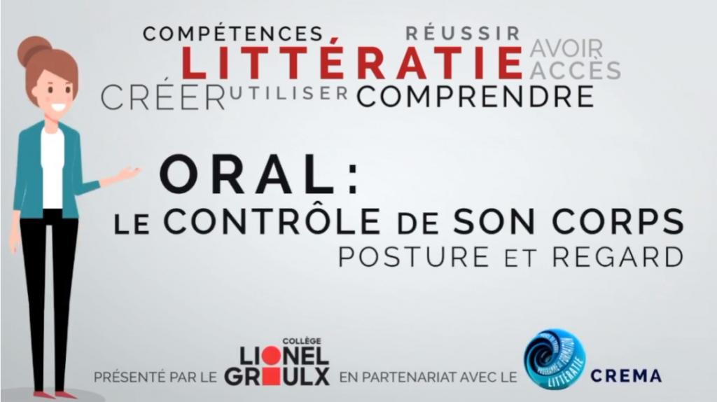 Capsule Littératie 3 : Oral Le contrôle de son corps Posture et regard. CREMA et Collège Lionel Groulx. (Michel Simard et Nancy Granger)