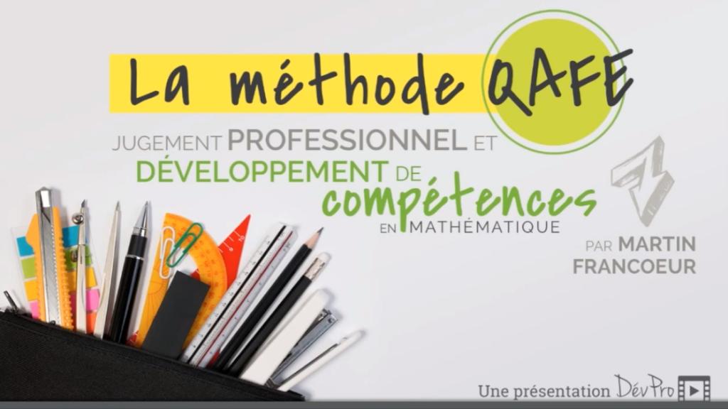 Vidéo La méthode QAFE sur le jugement professionnel et le développement de compétences en mathématique.