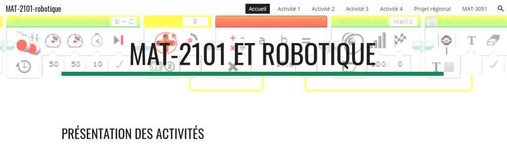 Site Web pour la robotique dans le cours de mathématique MAT-2101. Conçu par Louise Roy et Stéphanie Guérin.
